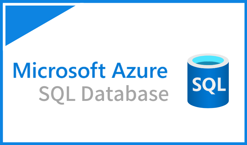 Azure SQL DatabaseとSQL Serverの違いは?料金やバックアップについても解説