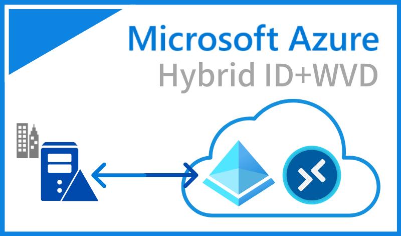 Hybrid ID 環境 + Windows Virtual Desktop を構築してみる