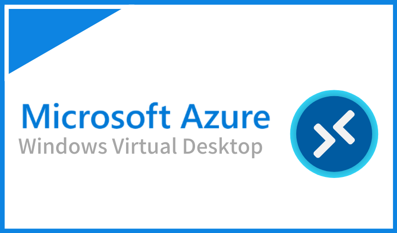 Windows Virtual Desktop とは?