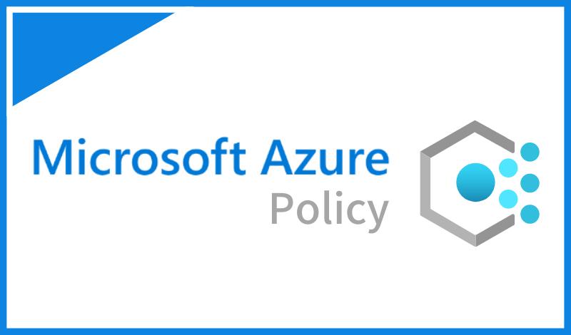 Azureでできるアクセス制御Azure Policyとは