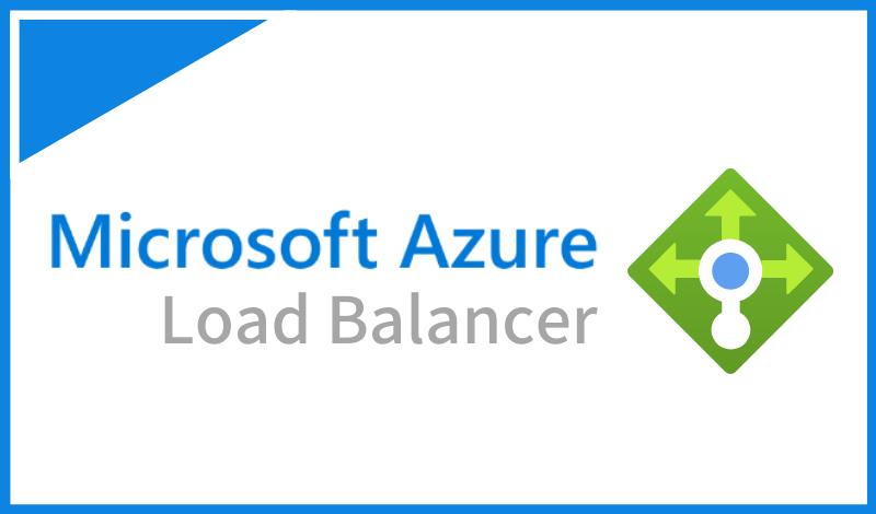 Azure Load Balancerとは?負荷分散の基本とAzure Application Gatewayとの違いについても解説