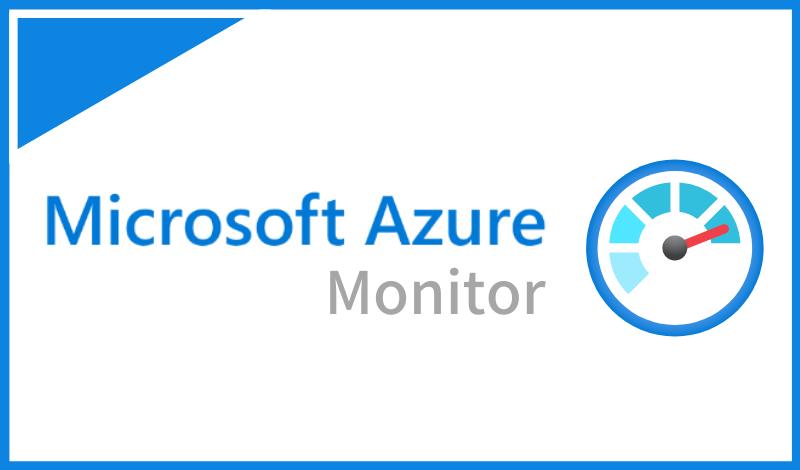 Azure Monitorとは?導入する目的とAzure Monitorでできることを解説